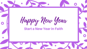 Start a New Year in Faith